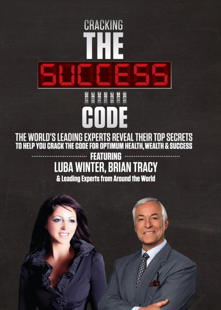 Cracking The Success Code Featuring Brian Tracy, Luba Winter